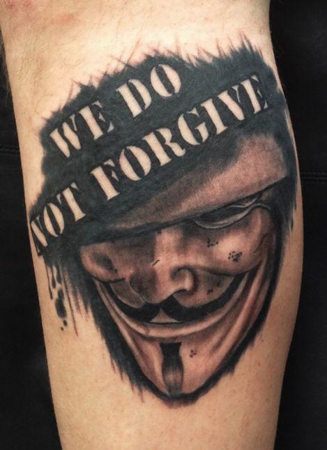 We Do Not Forgive Vendetta Mask Tattoo