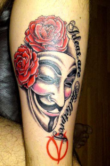 V for Vendetta Mask Tattoo With Red Rose And Quote Ideas Are Bullet Proof