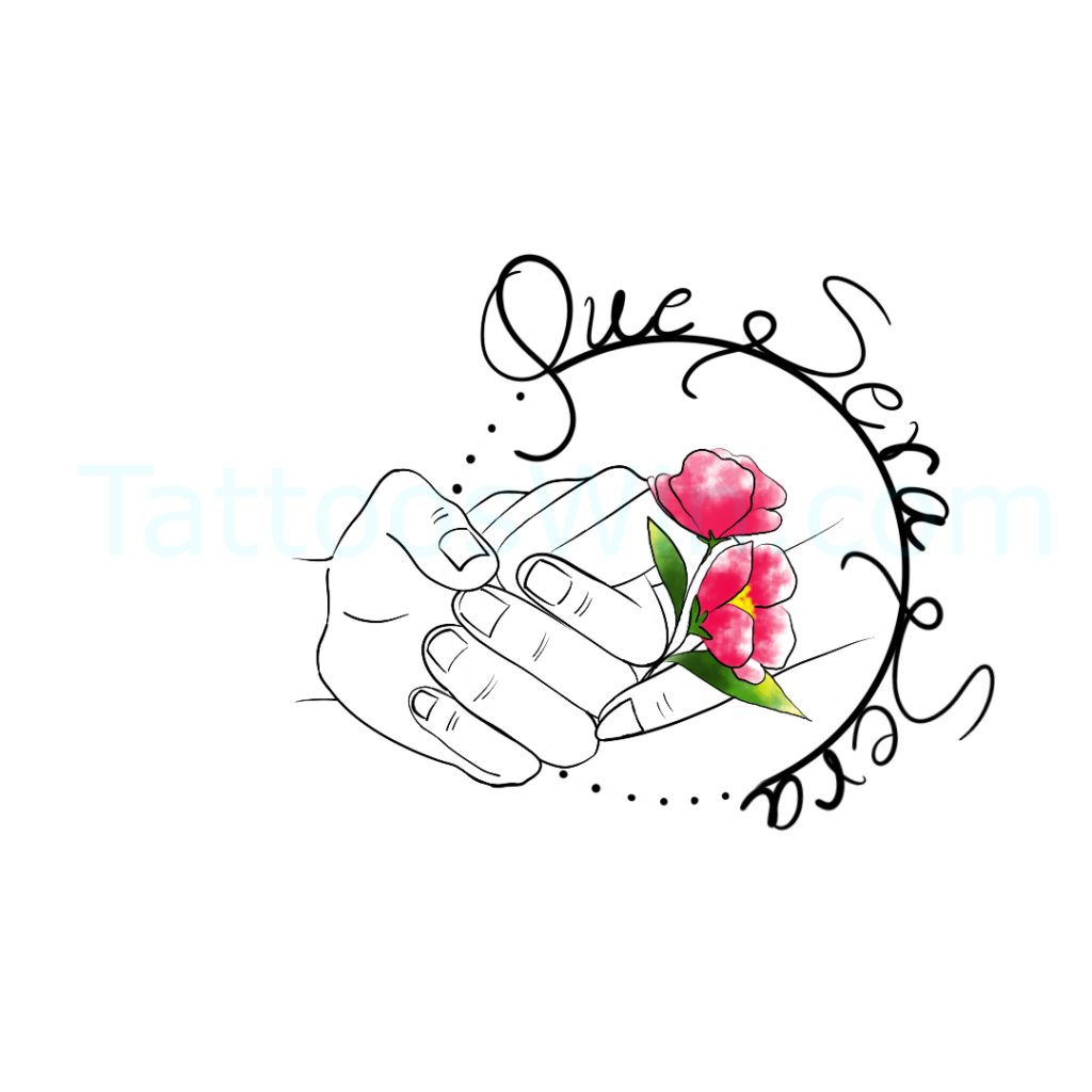 Que Sera Sera Flower Tattoo Design