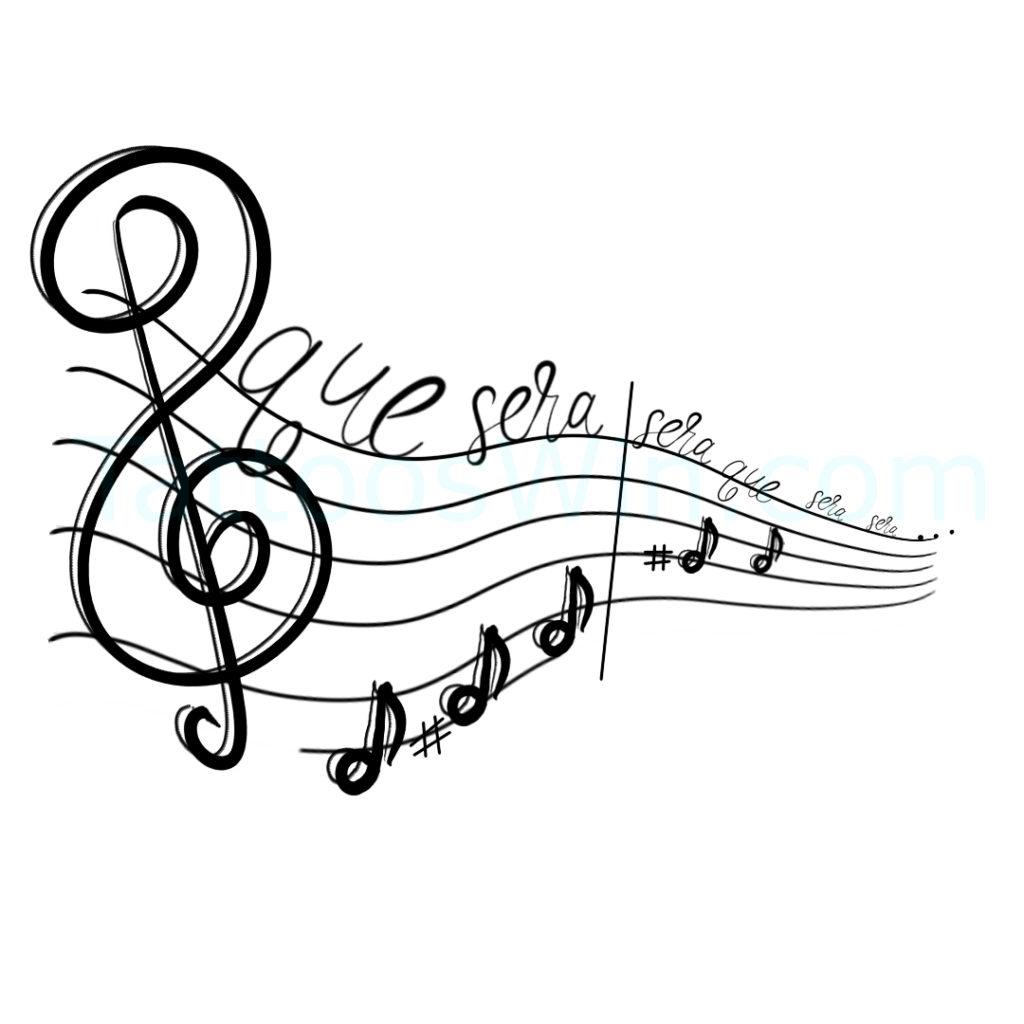Musical Que Sera Sera Tattoo Design.